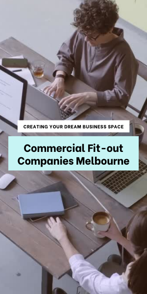 Commercial Fit-out Companies Melbourne